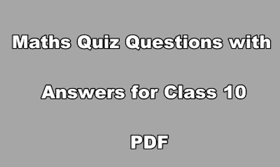 Maths Quiz Questions with Answers for Class 10 PDF