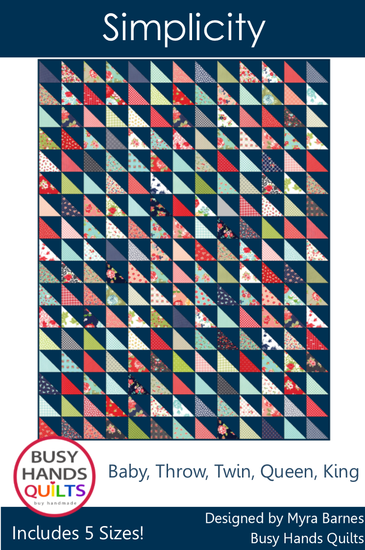 Simplicity Quilt Pattern by Myra Barnes of Busy Hands Quilts