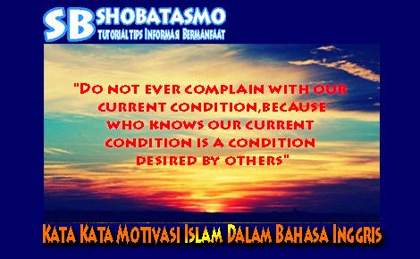 Kata Kata Motivasi Islam Dalam Bahasa Inggris