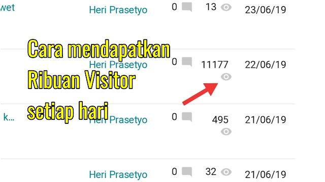 cara mendapatkan ribuan visitor setiap hari