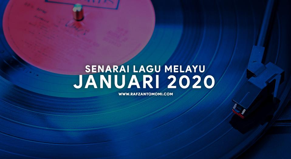Senarai Lagu Melayu Januari 2020