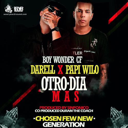 http://www.pow3rsound.com/2018/03/darell-papi-wilo-boy-woder-fc-otro-dia.html