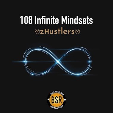 108 Infinite Mindsets (z Hustlers 2019 by Black Sea Records)