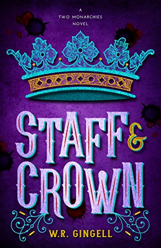 https://www.goodreads.com/book/show/37771905-staff-crown