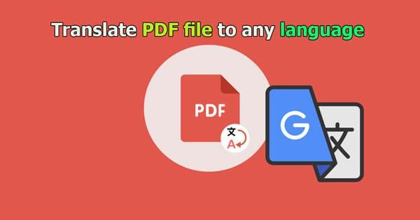 كيفية ترجمة اى ملف pdf لاى لغه فى العالم