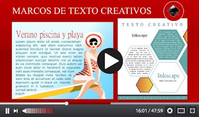 ver vídeo sobre marcos de texto creativos en Inkscape