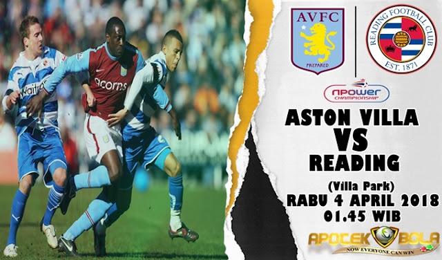 Prediksi Aston Villa vs Reading 4 April 2018