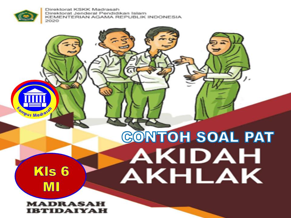Soal PAT Akidah Akhlak Semester 2 Kelas 6