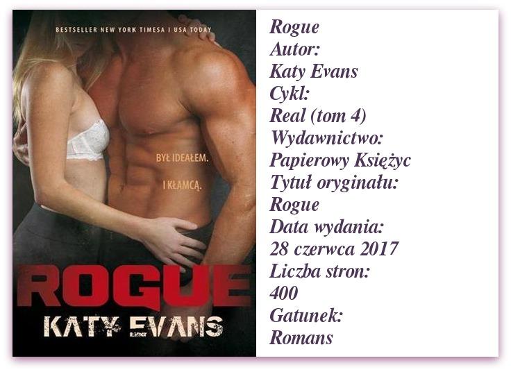 Rogue Katy Evans. [Patronat medialny]