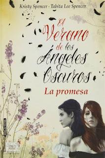 La promesa   El verano de los ángeles oscuros #1   Kristy Spencer & Tabitha Lee Spencer