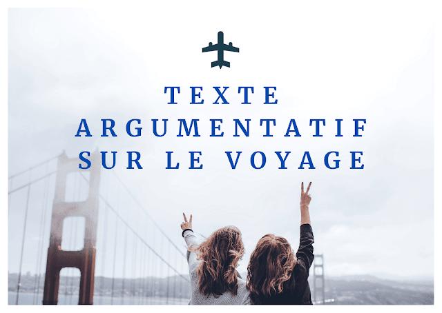 Texte argumentatif sur le voyage