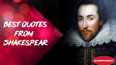 Famous quotes of William Shakespeare 2020| Best quotations of william shakespere