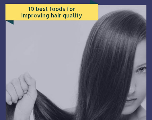 10 best foods for improving hair quality- By Dietician in Kemps Corner Geetanjali Ahuja (Mengi)
