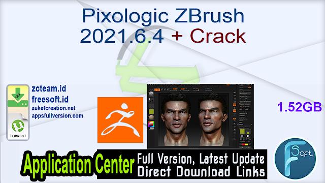 Pixologic ZBrush 2021.6.4 + Crack_ ZcTeam.id