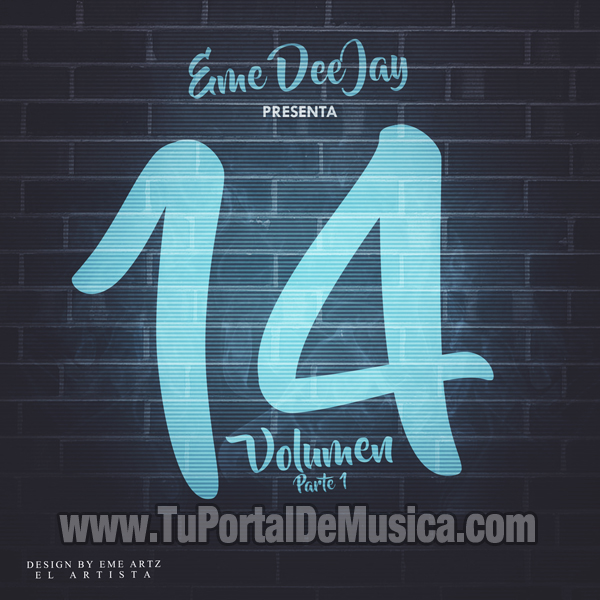 Eme DeeJay Volumen 14 (Parte 1) (2016)