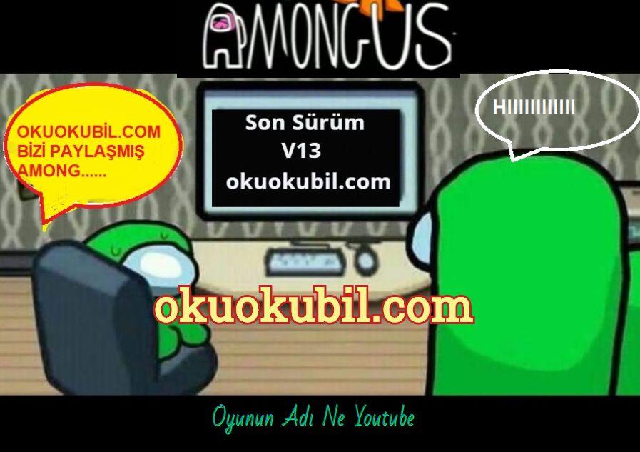 Among Us Hackermode V13 Impostor Olma Son Surum Speed Wall Hack Radar Hilesi