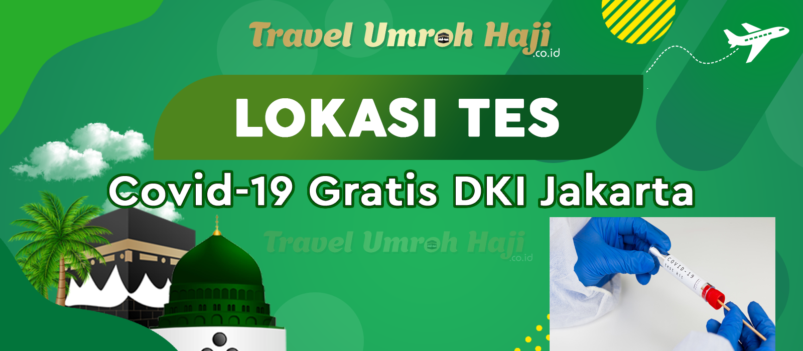 Lokasi Tempat Laboratorium Tes Covid-19 Pcr Swab Gratis di DKI Jakarta