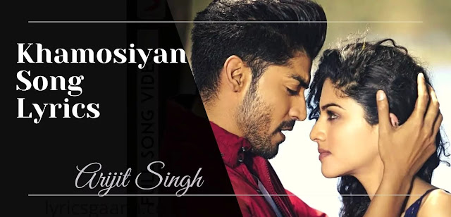 Title Song khamoshiyan lyrics In Hindi-Arijit Singh