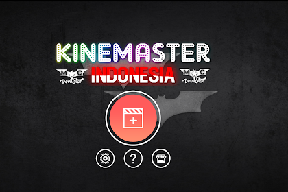 Download KineMaster Pro Indonesia V3 (4.11.17) APK Download 2020