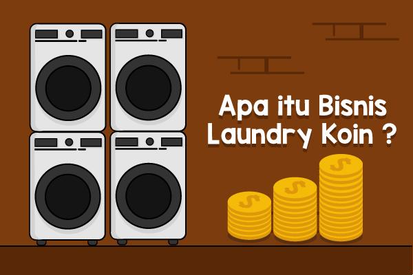 Apa itu Bisnis Laundry Koin