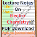 Lecture Notes on Electro Chemistry PDF Download