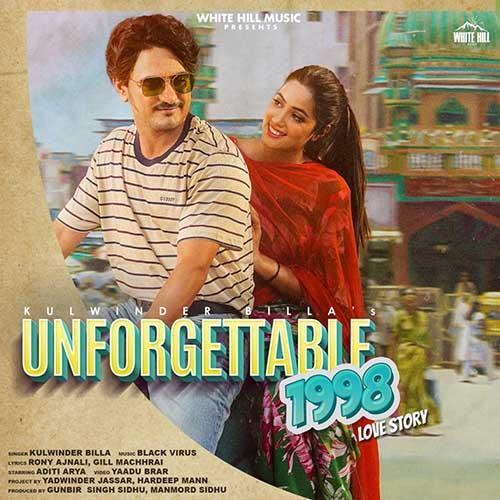 Unforgettable 1998 Love Story Lyrics - Kulwinder Billa