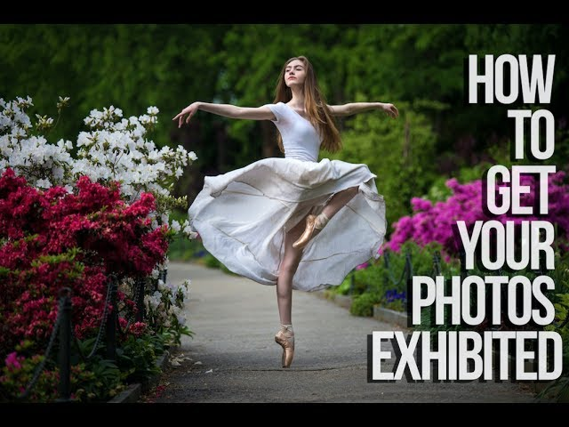10 Tips on How to Get Your Photography Exhibited