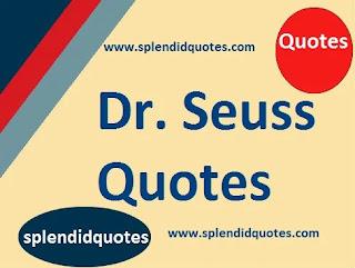 Top 2 Dr. Seuss Quotes