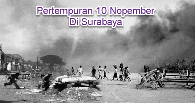 Pertempuran 10 Nopember Di Surabaya