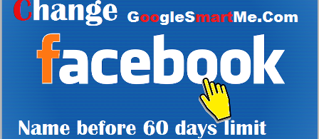 How to Change Facebook Name Before 60 Days Limit With Video