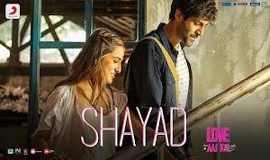 शायद – Shayad – Love Aaj Kal – Arijit Singh