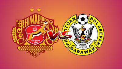 Live Streaming Kelantan vs Sarawak Liga Premier 4.5.2019