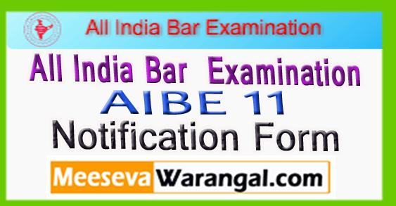 AIBE All India Bar Examination 11 Notification Form 2017