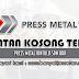 Jawatan Kosong di Press Metal Bintulu Sdn Bhd - 2 September 2021