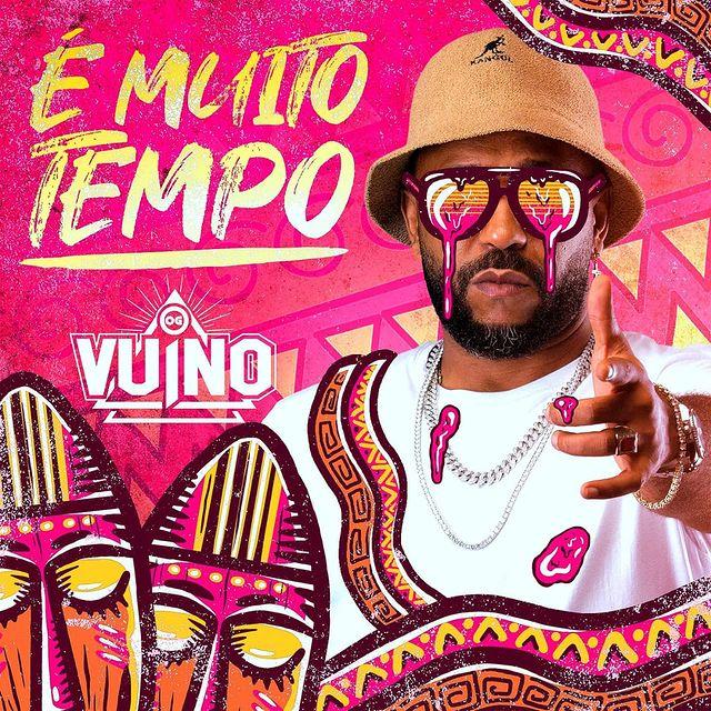 OG Vuino - É Muito Tempo (Rap) [Download]