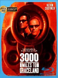 3000 Millas Al Infierno [2001] HD [1080p] Latino [GoogleDrive] SilvestreHD