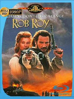 Rob Roy (1995) HD [1080p] Latino [GoogleDrive] SilvestreHD