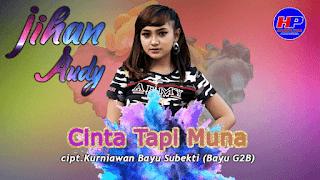 Lirik Lagu Cinta Tapi Muna - Jihan Audy
