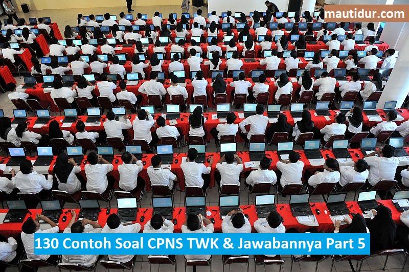 130 Contoh Soal Cpns Twk 2021 Jawabannya Part 5 Informasi Pendidikan