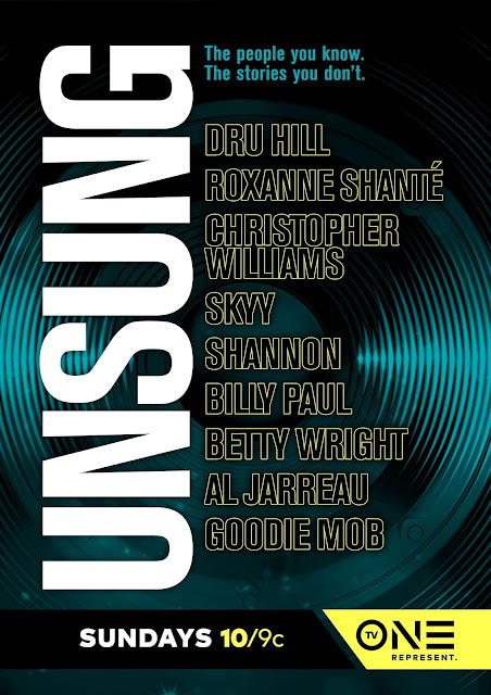 'UNSUNG' RETURNS TO TV ONE WITH DRU HILL, GOODIE MOB AND SHANNON