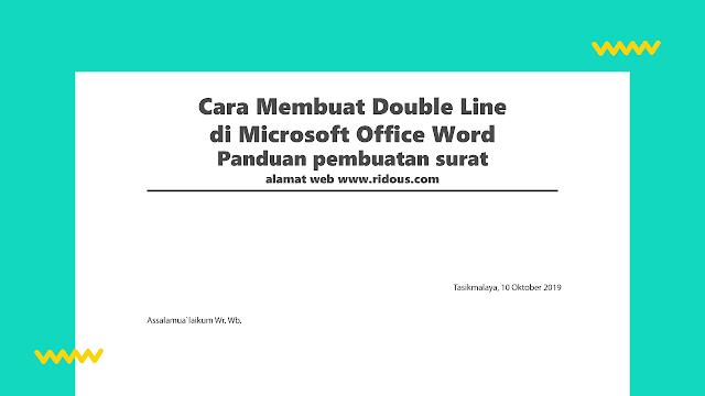 Cara Membuat Double Line Pada Kop Surat di Microsoft Office Word