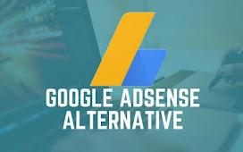 Best Google AdSense Alternative - 2021