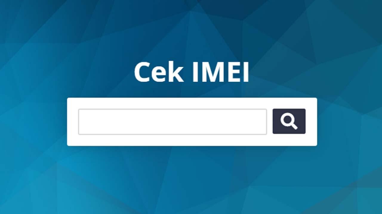 Cara Mengecek IMEI Ponsel, Terdaftar atau Tidak