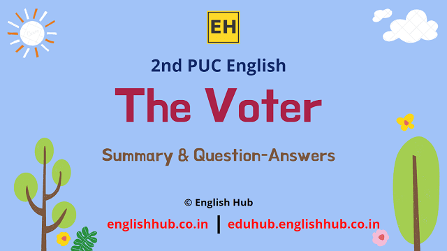 2nd PUC English: The Voter | Summary & Question-Answers