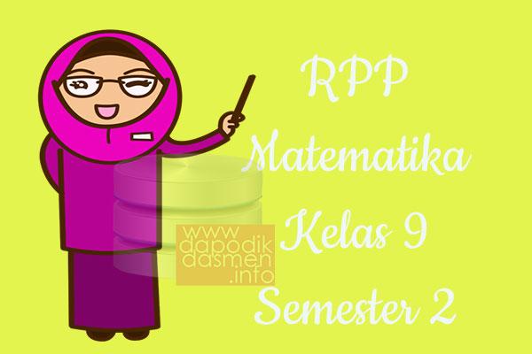 RPP Matematika Kelas 9 SMP MTs Semester 2 Revisi Terbaru 2019-2020
