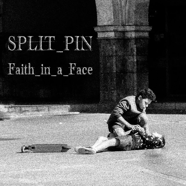 Split Pin - Faith in a Face EP