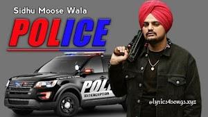 POLICE LYRICS – Sidhu Moose Wala   Punjabi Song Video