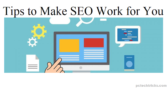 Top Tips to Make SEO Work for You