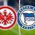 Eintracht Frankfurt x Hertha Berlim - Prognóstico de definição