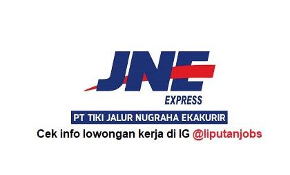 Lowongan Kerja PT Tiki Jalur Nugraha Ekakurir (JNE) Terbaru 2020
